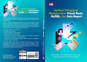 9786020283814_aplikasi-penggajian-menggunakan-visual-basic-mysql-dan-data-report
